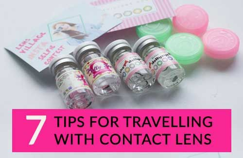 Travelling with Contact Lenses? 7 Tips for a Better Trip with Them!