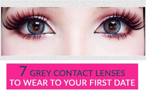 7 Grey Contact Lenses To Wear To Your First Date